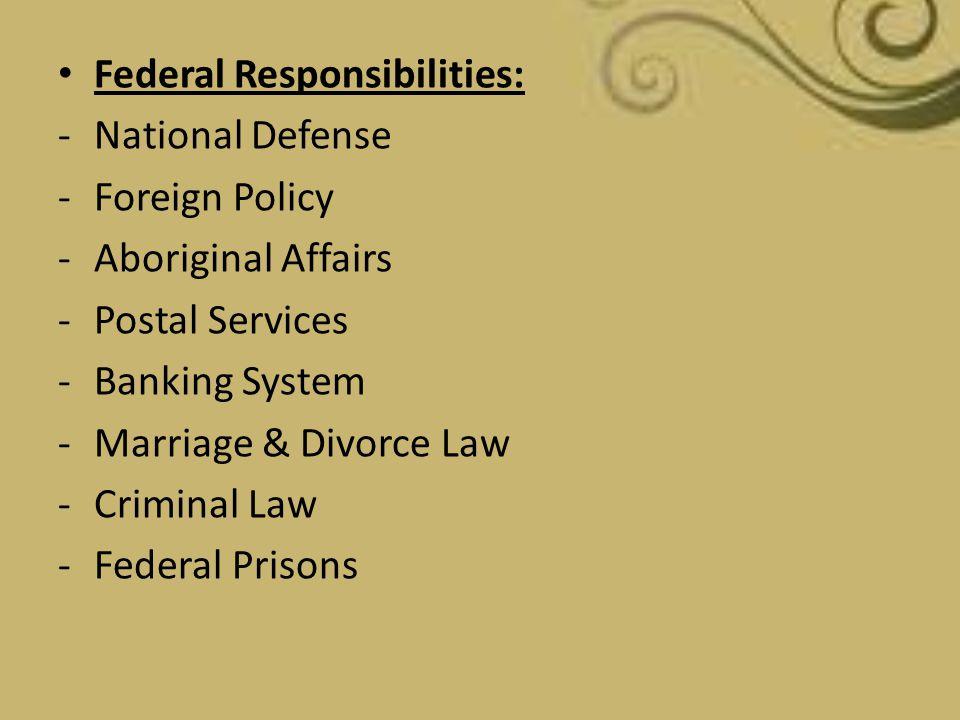 Federal Responsibilities: