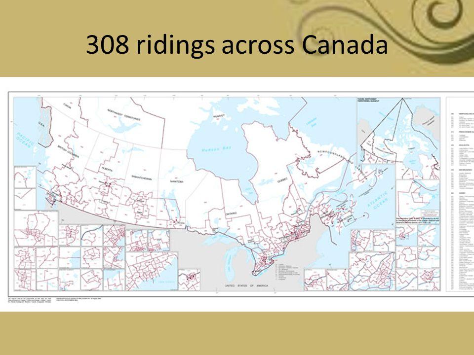 308 ridings across Canada