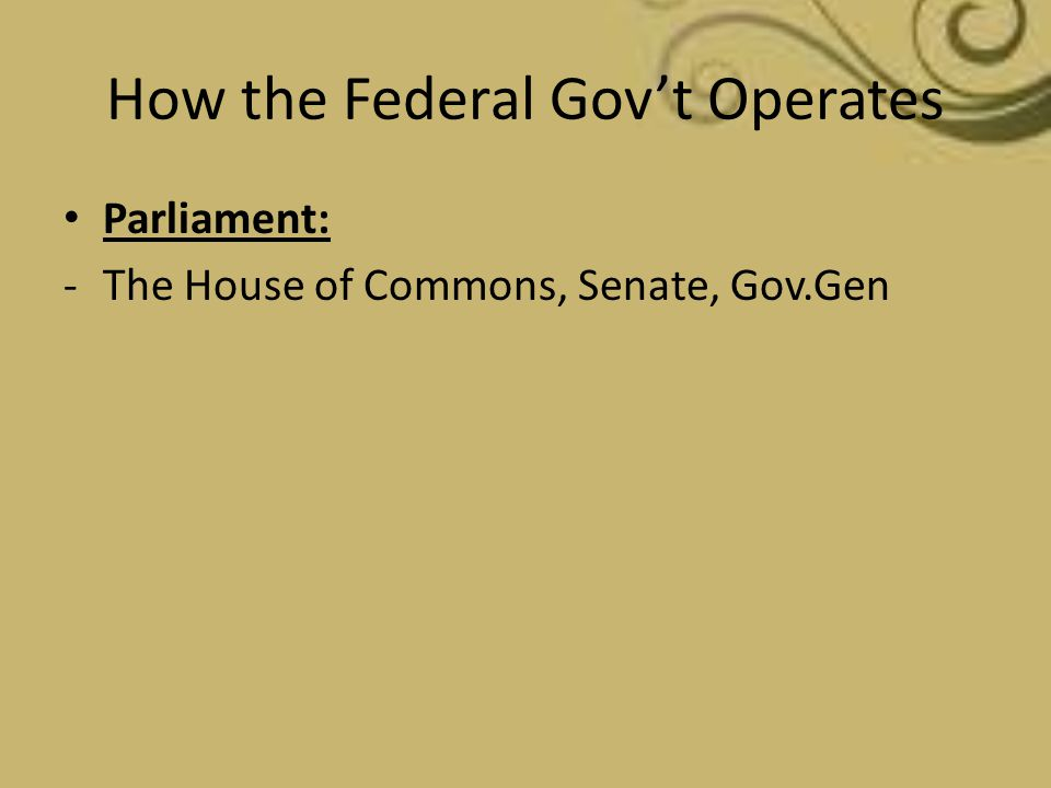 How the Federal Gov't Operates