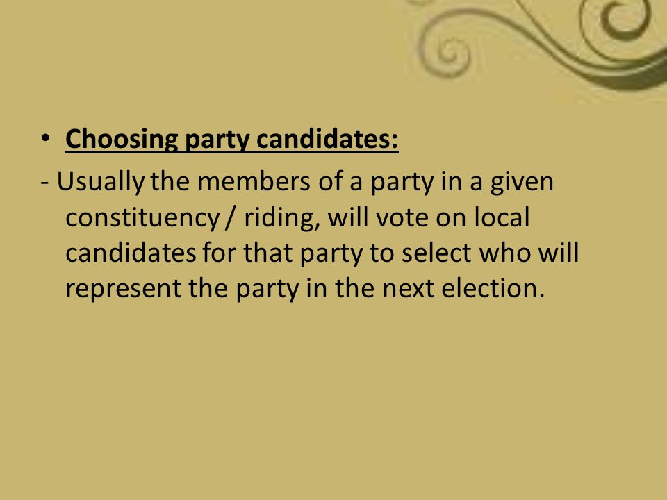 Choosing party candidates: