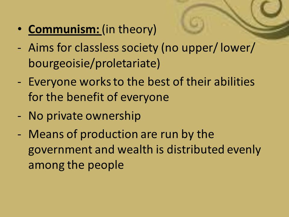 Communism: (in theory)