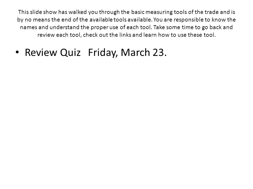 Review Quiz Friday, March 23.