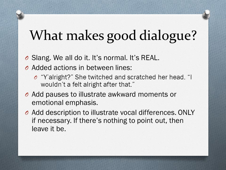 What makes good dialogue