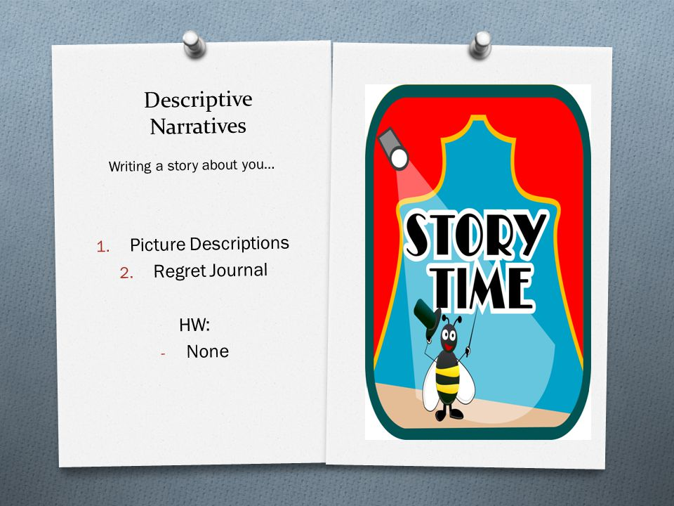 Descriptive Narratives