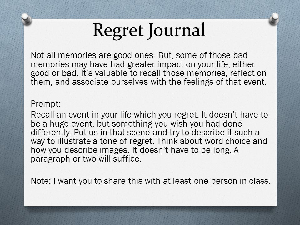 a decision you regret essay The more decisions you make throughout the day  below are six decisions you won't regret making  first-person essays.