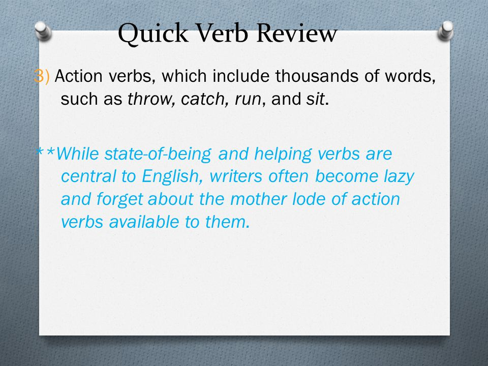 Quick Verb Review