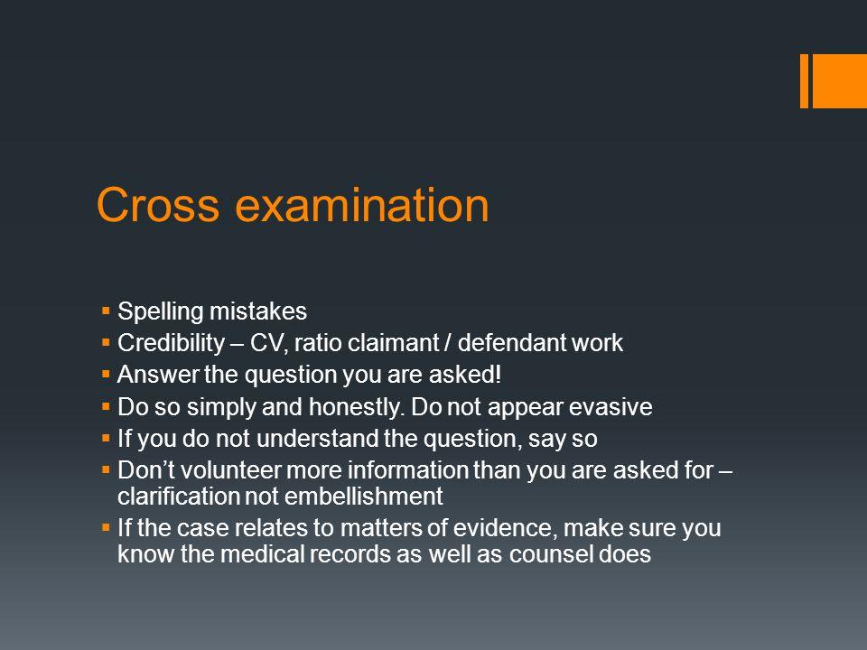 Cross examination Spelling mistakes