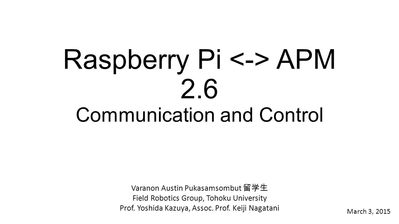 Raspberry Pi <-> APM 2.6 Communication and Control