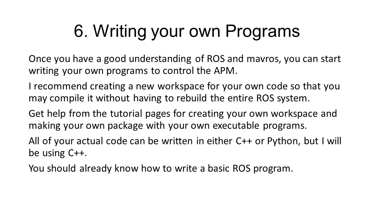 6. Writing your own Programs