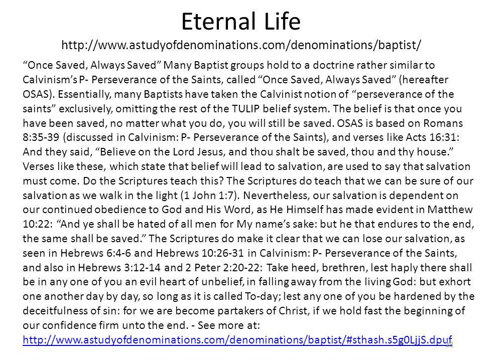 Eternal Life http://www. astudyofdenominations