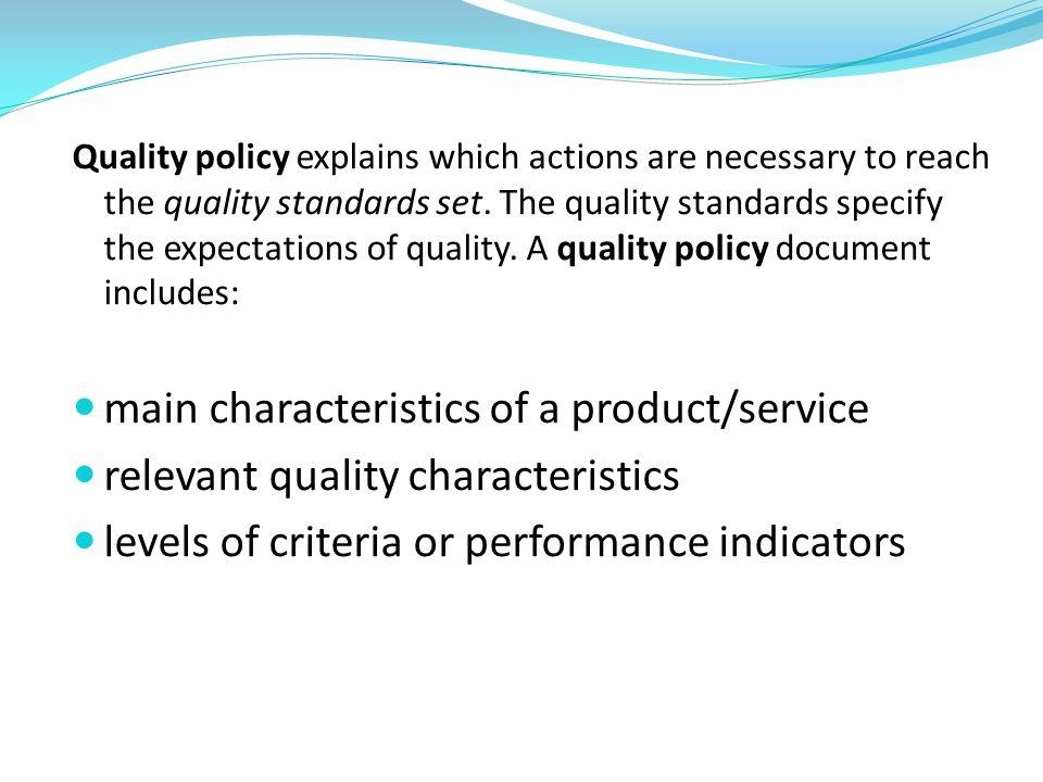 main characteristics of a product/service