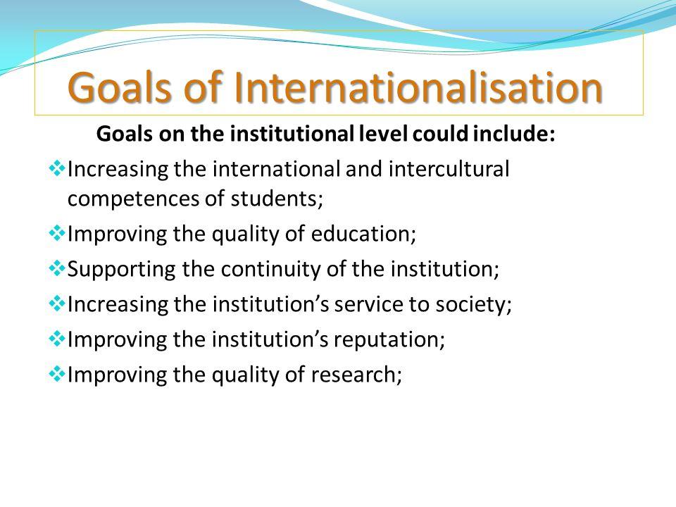 Goals of Internationalisation