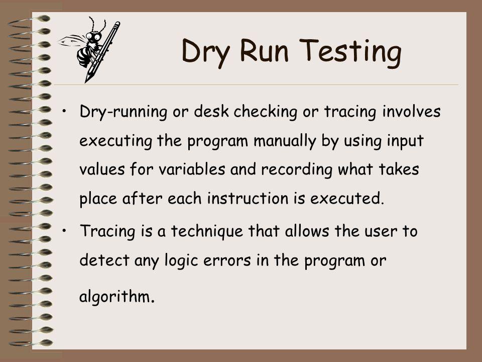 Dry Run Testing
