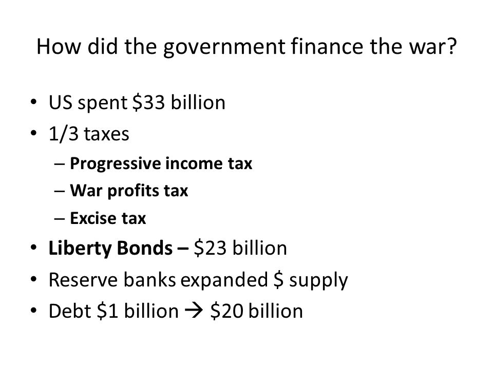 How did the government finance the war