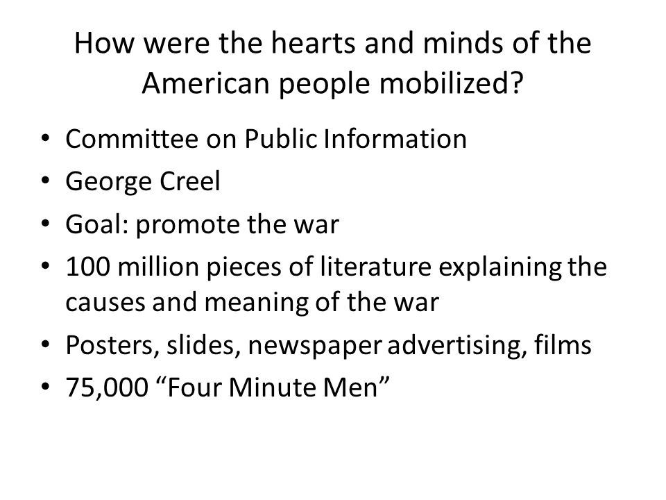 How were the hearts and minds of the American people mobilized
