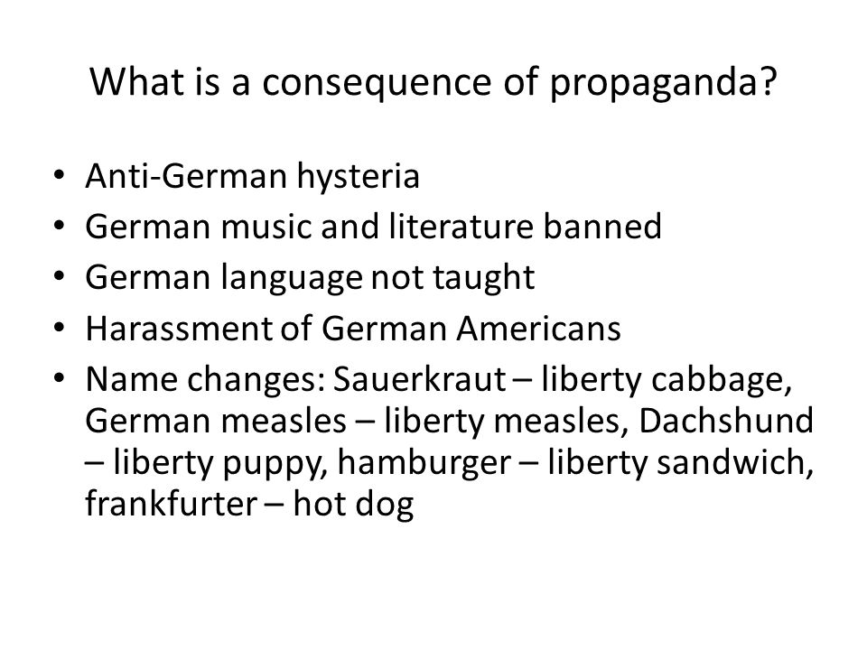 What is a consequence of propaganda