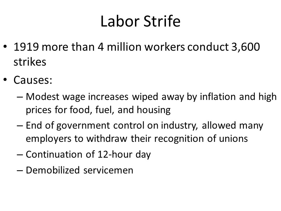 Labor Strife 1919 more than 4 million workers conduct 3,600 strikes