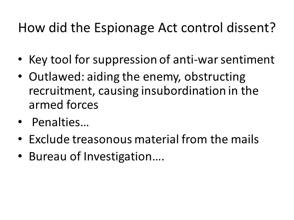 How did the Espionage Act control dissent