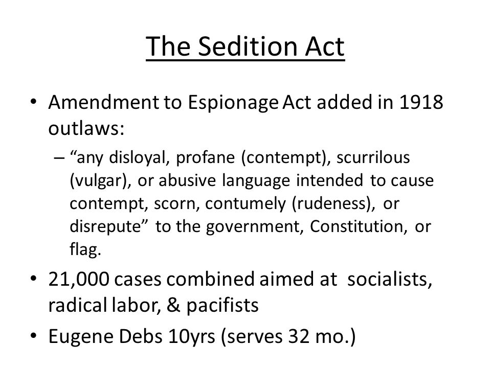 The Sedition Act Amendment to Espionage Act added in 1918 outlaws: