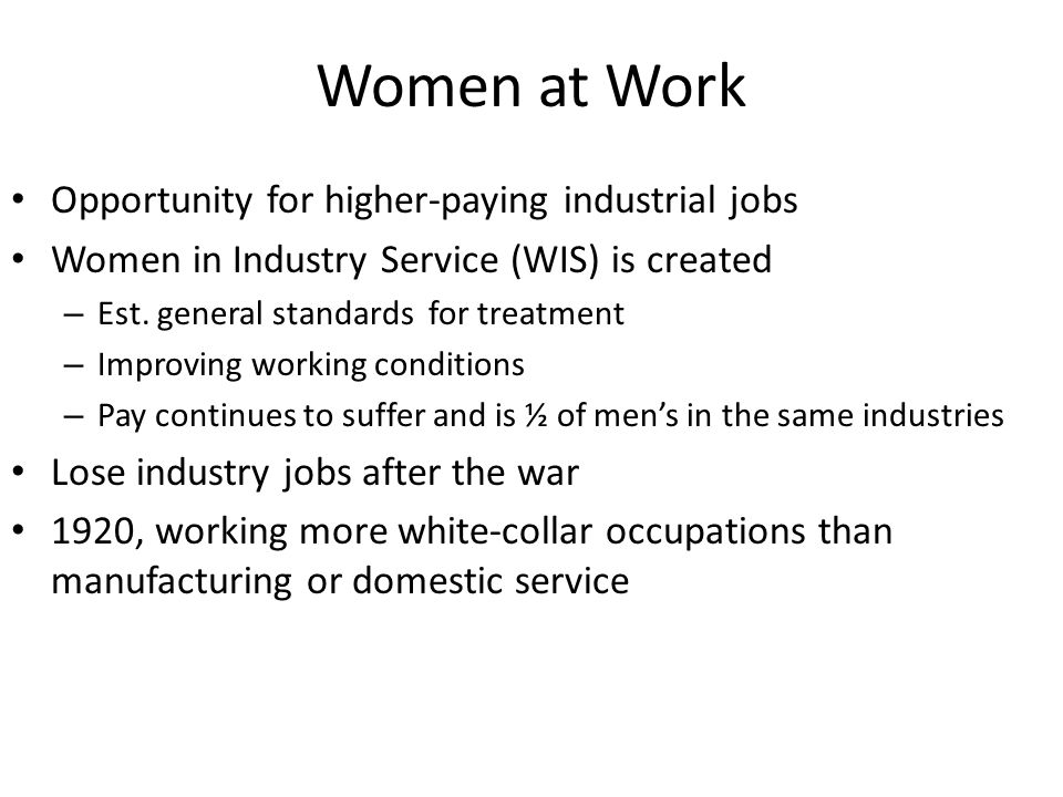 Women at Work Opportunity for higher-paying industrial jobs