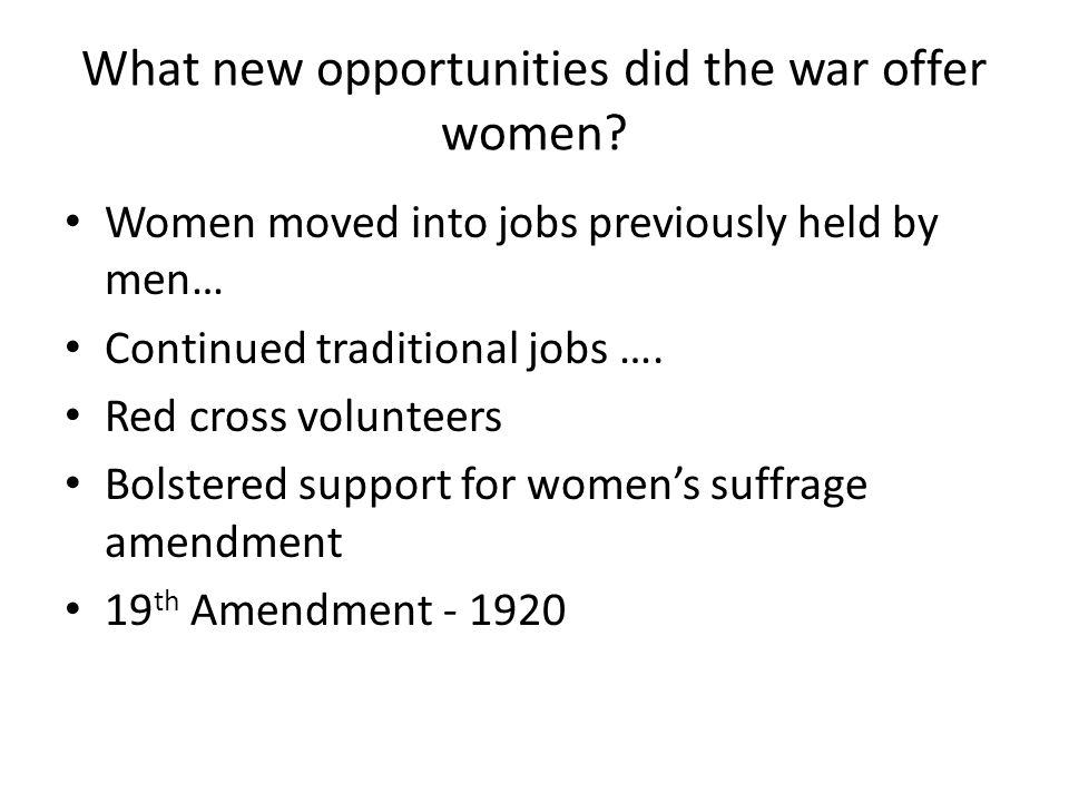 What new opportunities did the war offer women