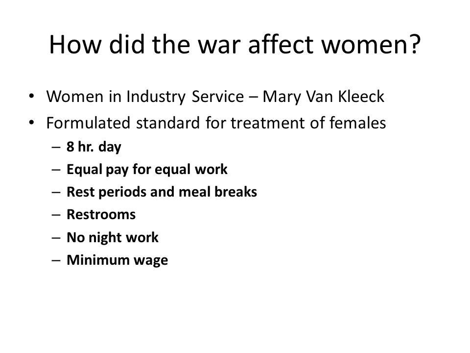How did the war affect women