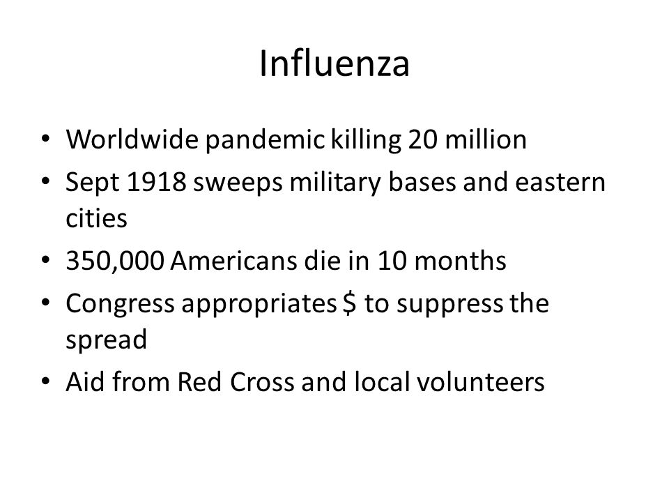 Influenza Worldwide pandemic killing 20 million