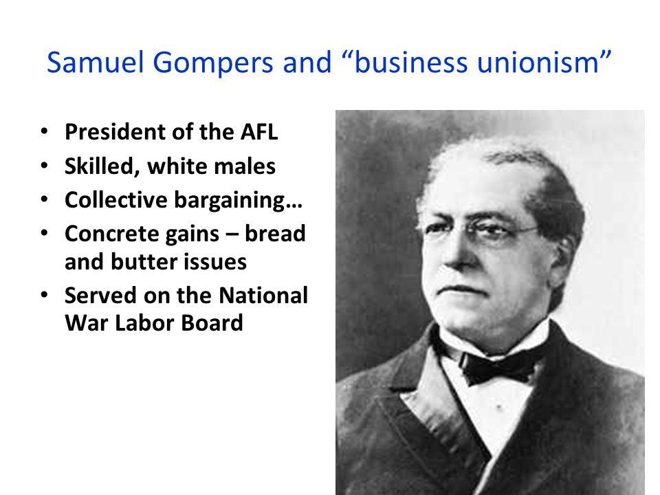 Samuel Gompers and business unionism