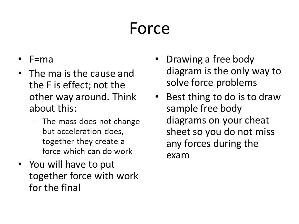 Force F=ma. The ma is the cause and the F is effect; not the other way around. Think about this: