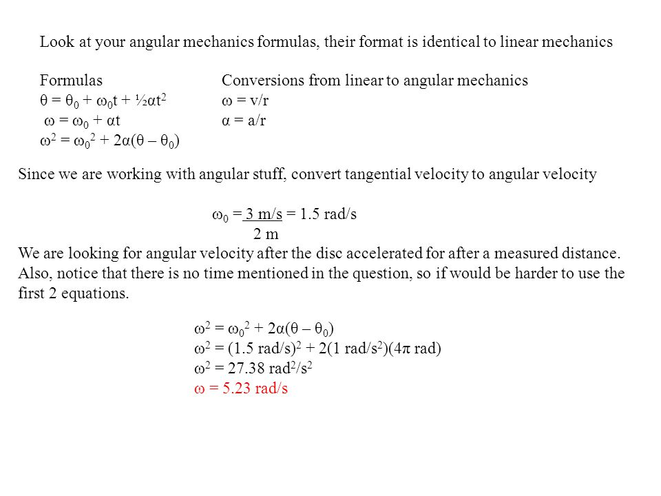 Look at your angular mechanics formulas, their format is identical to linear mechanics
