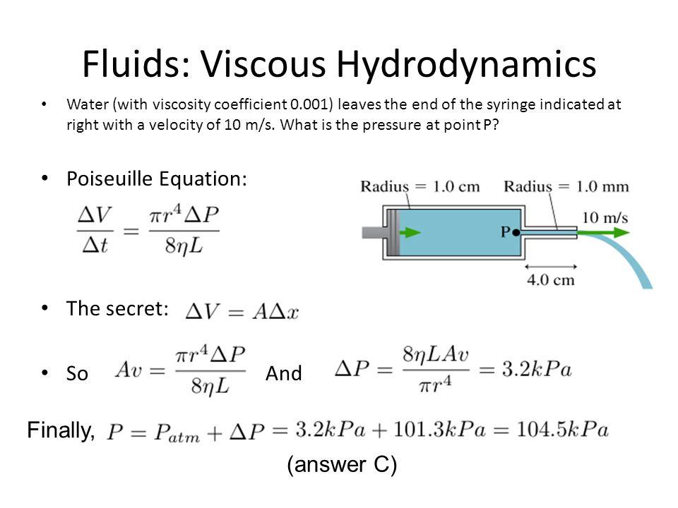 Fluids: Viscous Hydrodynamics