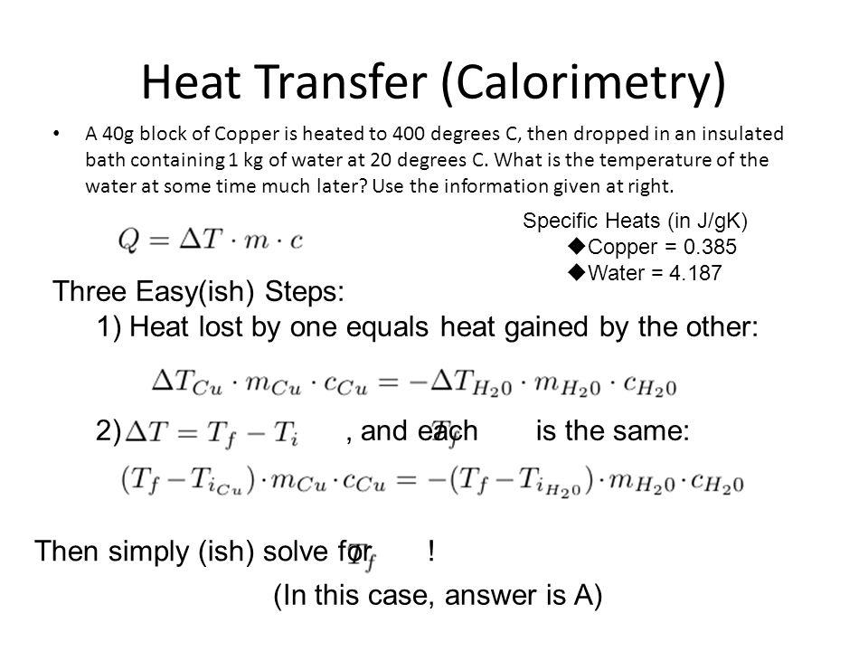 Heat Transfer (Calorimetry)