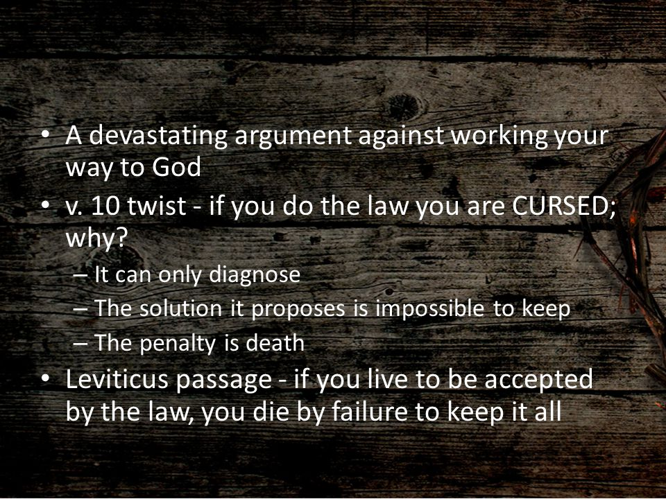 A devastating argument against working your way to God