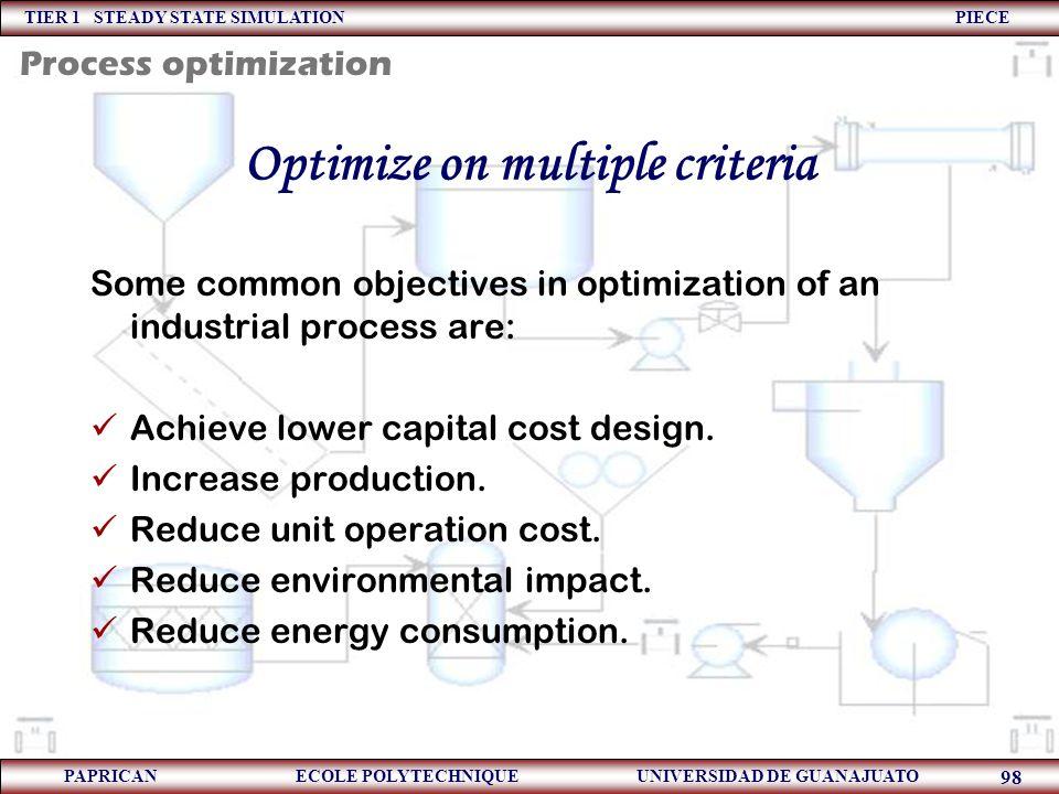 Optimize on multiple criteria