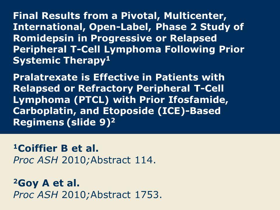 1Coiffier B et al. Proc ASH 2010;Abstract 114.