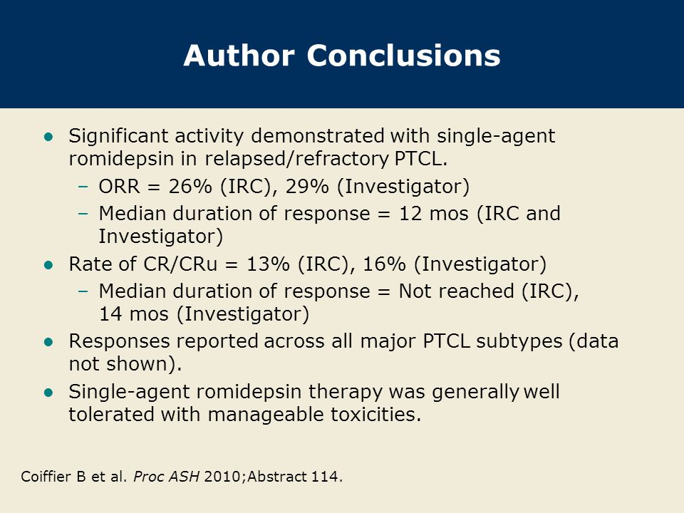 Author Conclusions Significant activity demonstrated with single-agent romidepsin in relapsed/refractory PTCL.