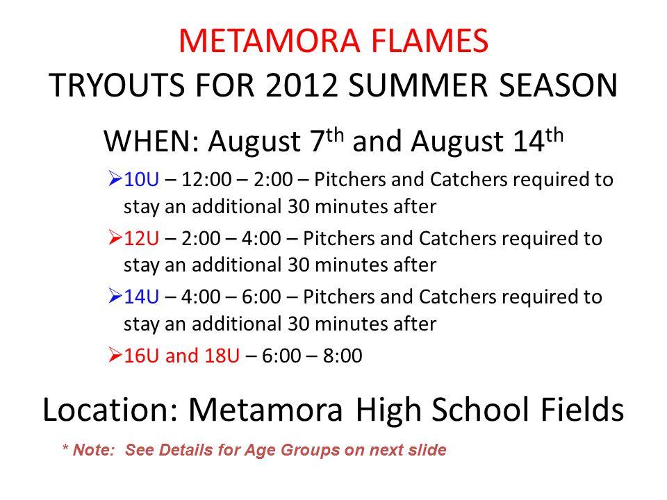 METAMORA FLAMES TRYOUTS FOR 2012 SUMMER SEASON