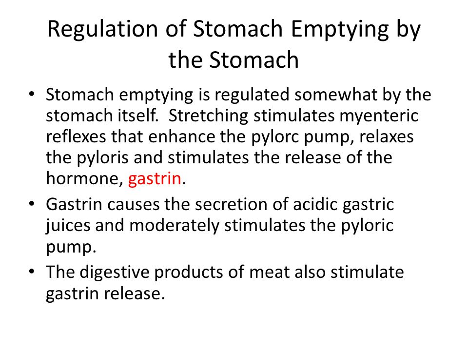 Regulation of Stomach Emptying by the Stomach