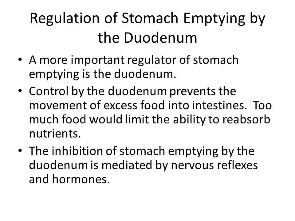 Regulation of Stomach Emptying by the Duodenum