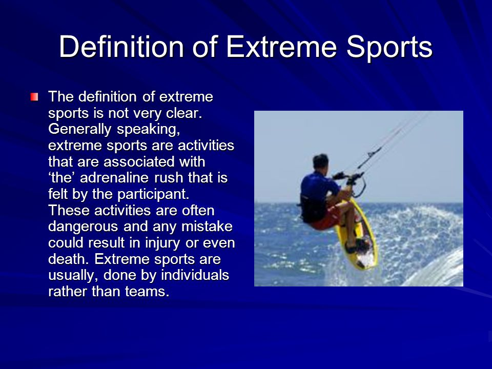 Definition of Extreme Sports