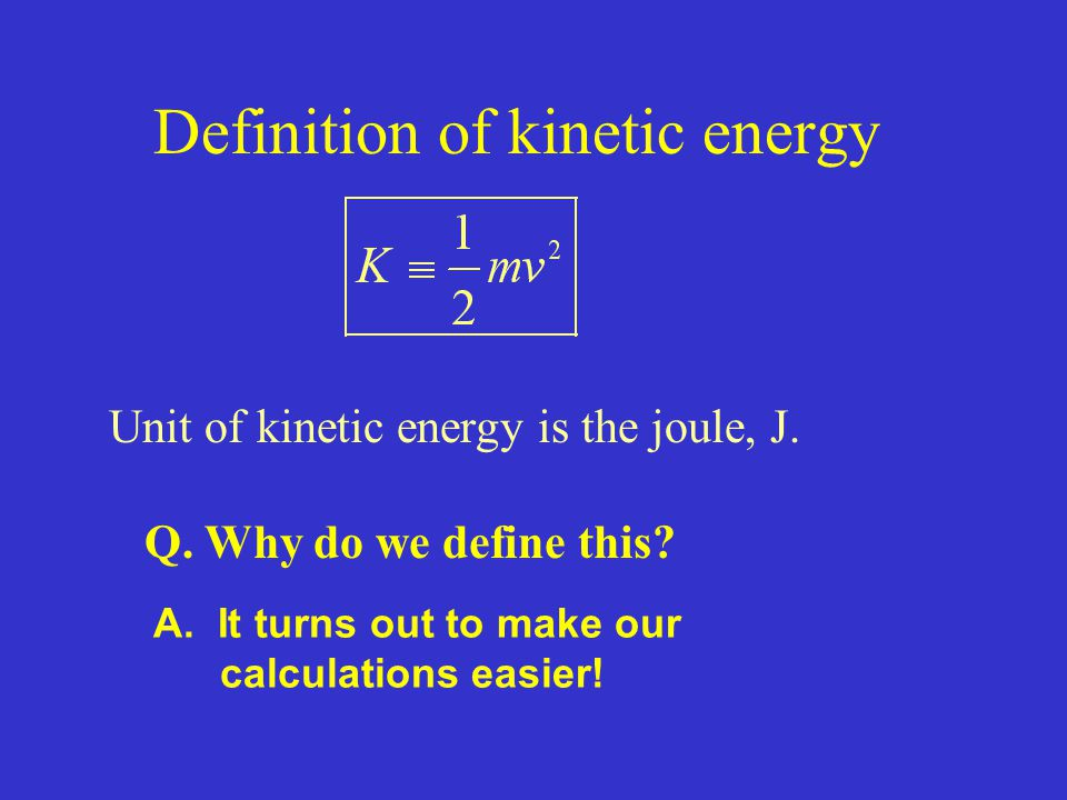 Definition of kinetic energy