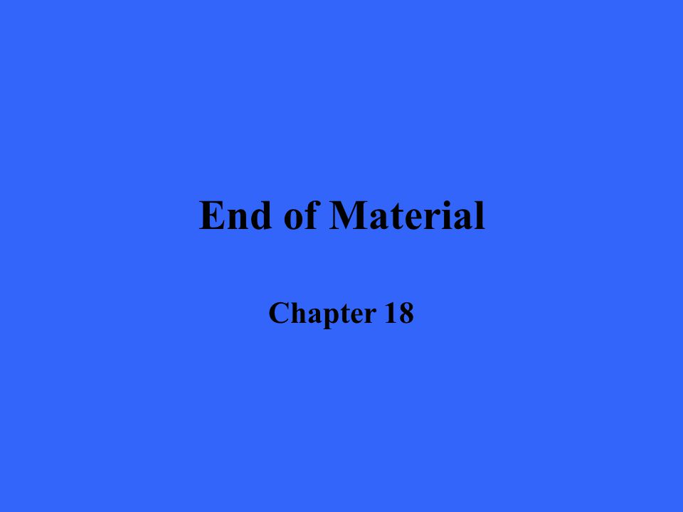 End of Material Chapter 18
