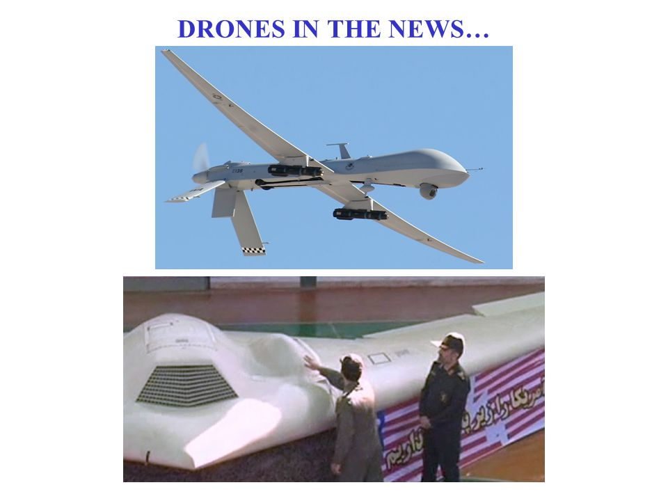 DRONES IN THE NEWS…