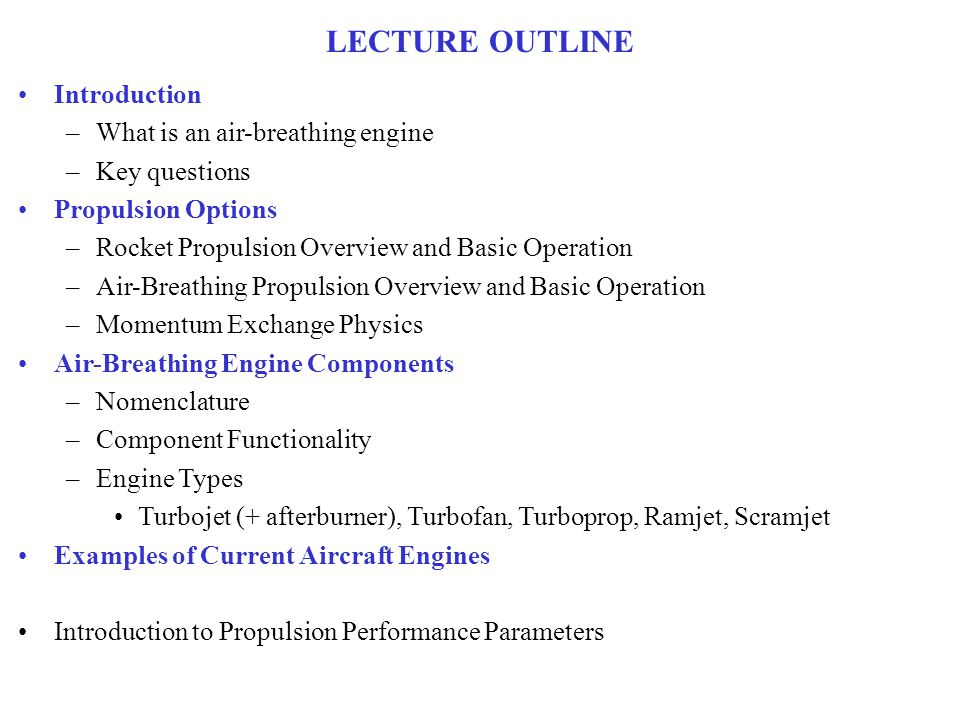 LECTURE OUTLINE Introduction What is an air-breathing engine