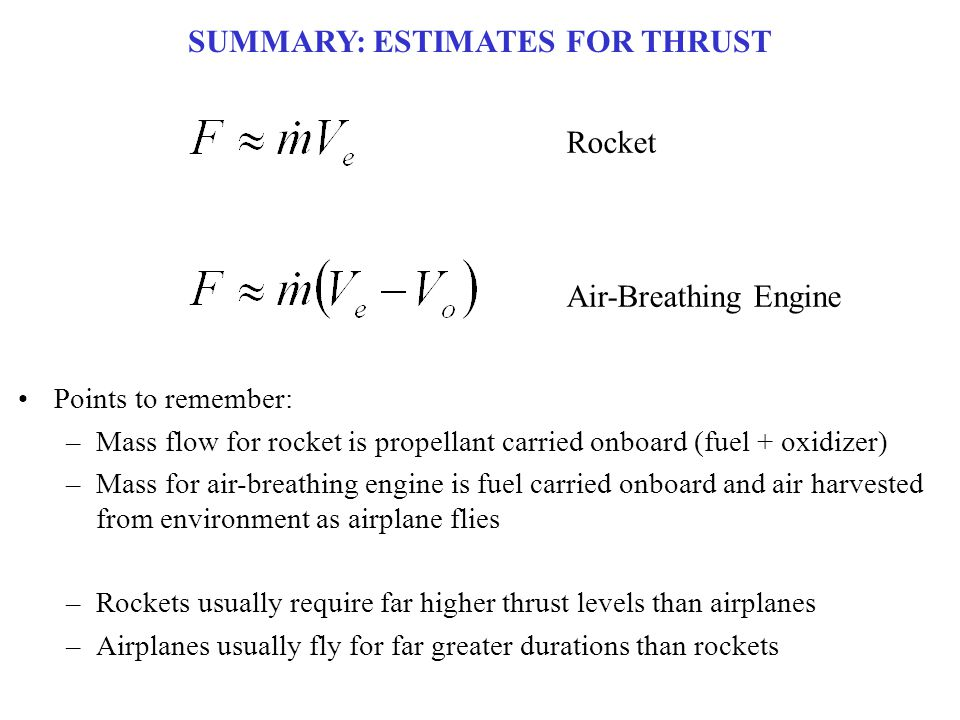 SUMMARY: ESTIMATES FOR THRUST