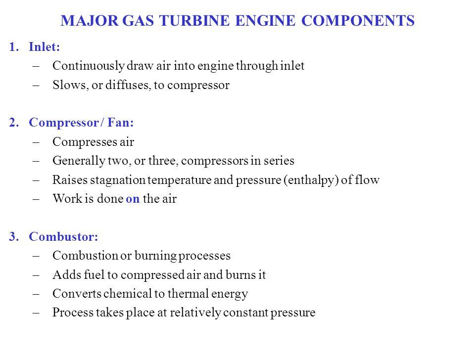 MAJOR GAS TURBINE ENGINE COMPONENTS