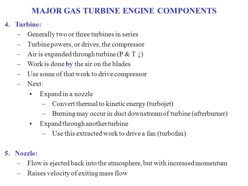 MAJOR GAS TURBINE ENGINE COMPONENTS