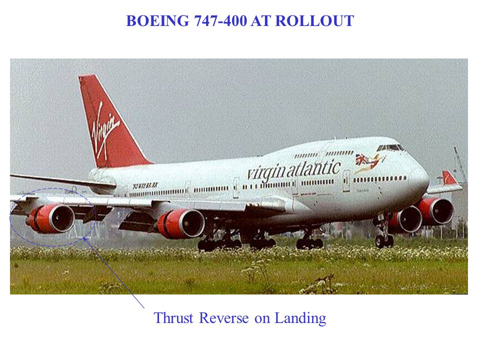 BOEING 747-400 AT ROLLOUT Thrust Reverse on Landing