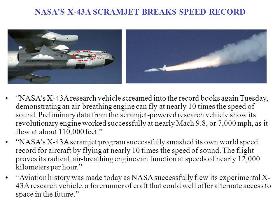 NASA S X-43A SCRAMJET BREAKS SPEED RECORD