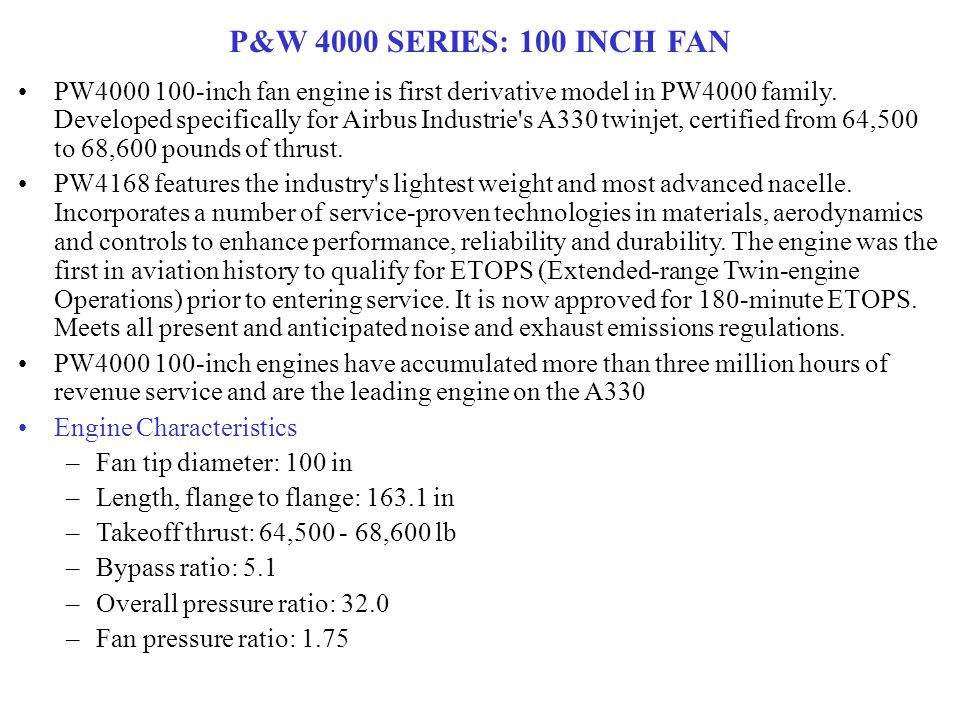 P&W 4000 SERIES: 100 INCH FAN